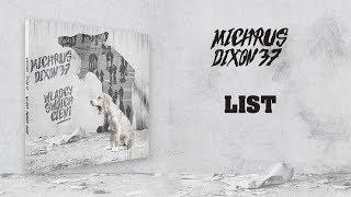 Michrus Dixon37 ft. Major SPZ - List