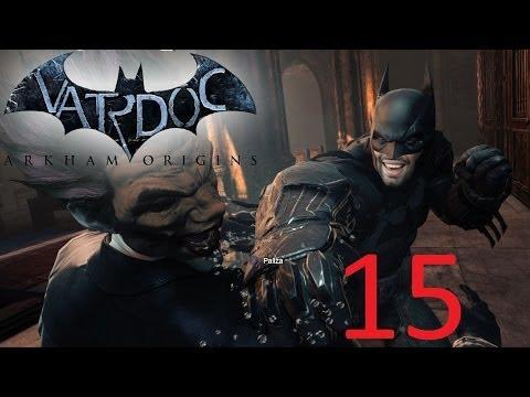 Batman: Arkham Origins ( Jugando ) ( Parte 15 ) #Vardoc1 En Español