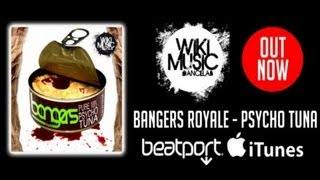 Bangers Royale - Psycho Tuna - Official Video