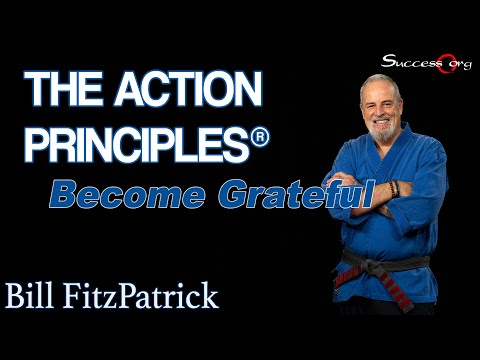Become Grateful - Action Principle #40