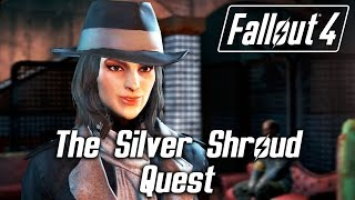 Fallout 4 - The Silver Shroud Quest