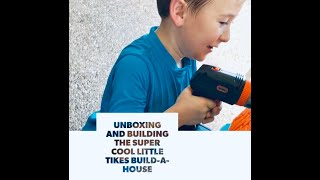 Unboxing and Building the Awesome Build-A-House Toy from Little Tikes