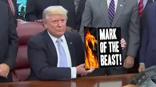 2017 DONALD TRUMP & MARK OF THE BEAST PROPHECY !!!