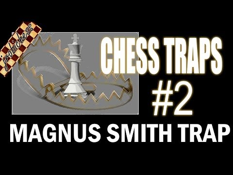 Chess Traps #2: Sicilian Magnus Smith Trap
