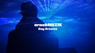 "Download Lagu araabMUZIK - ""Day Dreams"" (Official Music Video) Gratis STAFABAND"