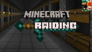 "Minecraft Raiding: ""Lick The Chest"""