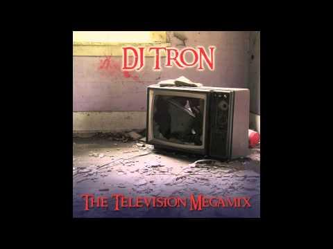 DJ Tron - The Television Megamix - Part2