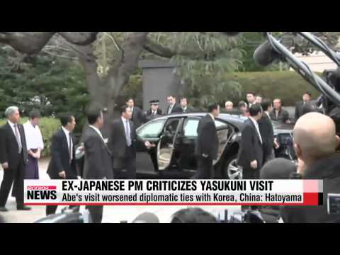 Former Japanese PM criticizes Abe for visiting Yasukuni shrine   하토야마 전 일본총리, 아베