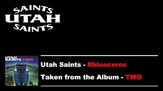 Watch Utah Saints Rhinoceros video