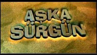 Ljubav na silu / Aska sürgün (2005)