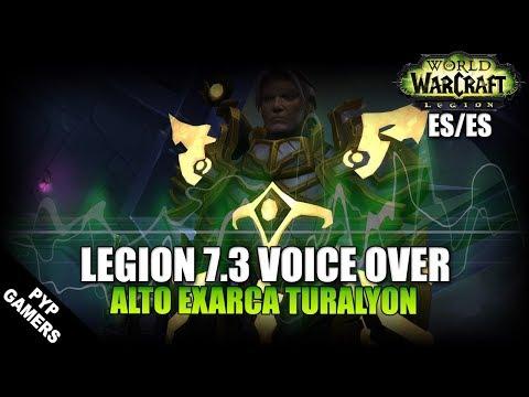 VoiceOver Parche 7.3: Alto Exarca Turalyon ES/ES | World of Warcraft: Legion