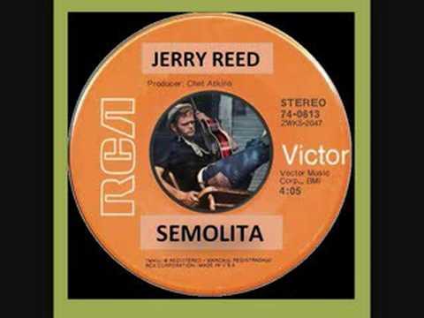 Jerry Reed - Semolita