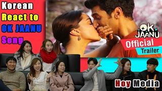 Korean React to 'OK Jaanu' Bollywood movie trailer [ENG SUB]