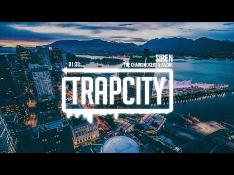 Download  The Chainsmokers & Aazar - Siren Gratis, download lagu terbaru