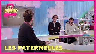 Les Paterrnelles - Palmashow