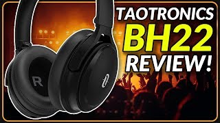 TaoTronics BH22 | Best Budget ANC Headphones!