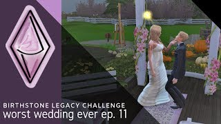 worst wedding ever // The Sims 4 Birthstone Legacy Challenge // 11