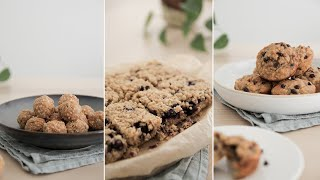 2 Hours, 3 Healthy Snack Recipes | Oat-based. Super Easy Meal Prep Snacks!
