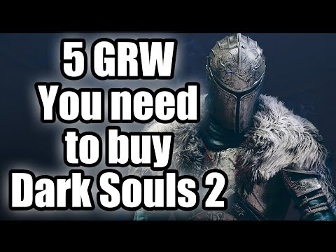Five good reasons why - You need to buy Dark Souls 2
