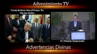 Advertencias Divinas - Pastor Orlando Enamorado