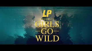 LP - Girls Go Wild (Spanish Subtitled Version)