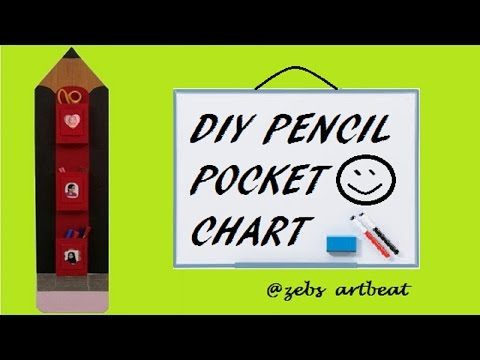 DIY Pencil Pocket Chart