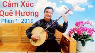 Dạy Đàn Nguyệt - Cảm Xúc Quê Hương-P1 Duy Chèo musical 2019