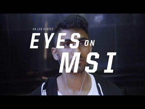 Eyes on MSI: Preparation Ep. 2 (2016)