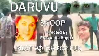 Daruvu - Daruvu SKOOP Telugu Movie Full Funny Video
