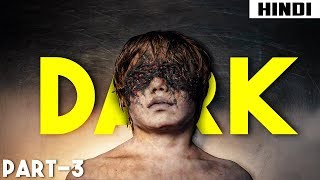 Dark (2017) Ending Explained - Episode 7,8 | Haunting Tube in Hindi