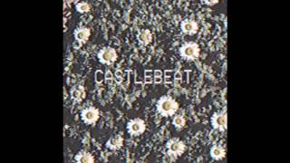 CASTLEBEAT - Change Your Mind