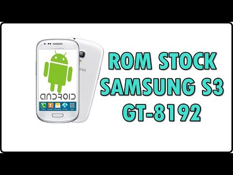 INSTALAR a ROM original de fábrica STOCK ROM l  Galaxy S3 mini i8090