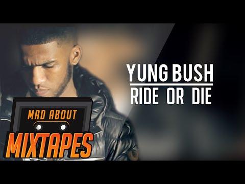 Yung Bush - Ride Or Die (Audio)