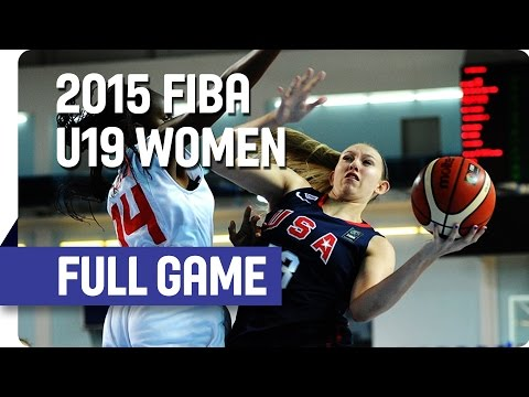 Spain v USA - Group B - Full Game - 2015 FIBA U19 Women's World Championship