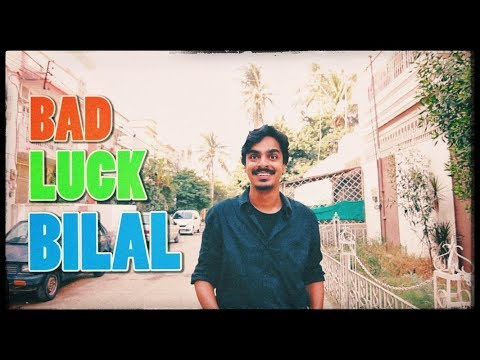 Adventures of Bad Luck BILAL | Bekaar Films | hilarious