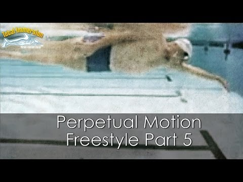 Total Immersion Perpetual Motion Freestyle Part 5