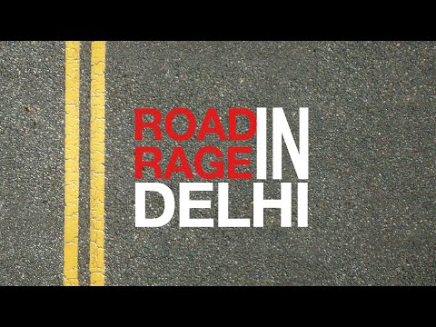 Road Rage On Delhi Roads