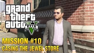 GTA 5 - Mission #10 - Casing The Jewel Store