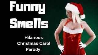 Funny Smells Christmas Song