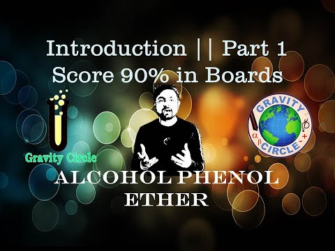 Alcohol, Phenol & Ether || Introduction || Part 1