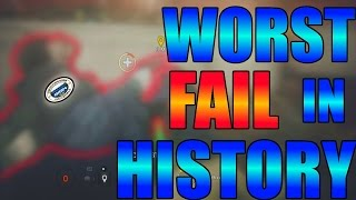 Worst Fail Ever in Siege History - Rainbow Six Siege