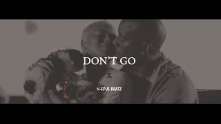 """Don't go"" - R&B Instrumental/Beat New2019 (prod.N-SOUL BEATZ)"