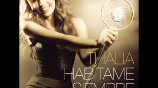 @Thalia Feat Robbie Williams - Muñequita Linda (Te Quiero, Dijiste) (Habitame Siempre)