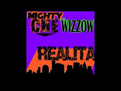 MIGHTY CHE feat. WIZZOW -REALITA-
