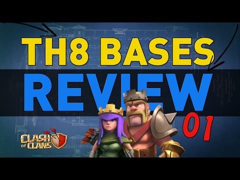 Clash of Clans - TH8 Bases Review 01