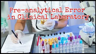 Preanalytical,analytical & postanalytical error of medical laboratory test reports