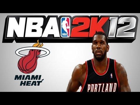 NBA 2K12 - Greg Oden To Miami Heat ?