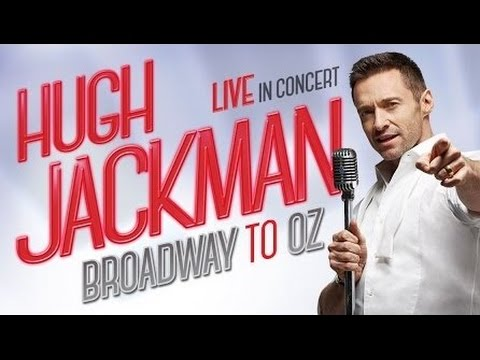 "First 16 Minutes of ""Hugh Jackman: Broadway to Oz"" (3rd December 2015)"
