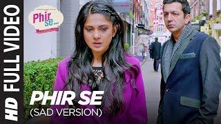 download lagu Phir Se  Sad Version Full   Nikhil gratis