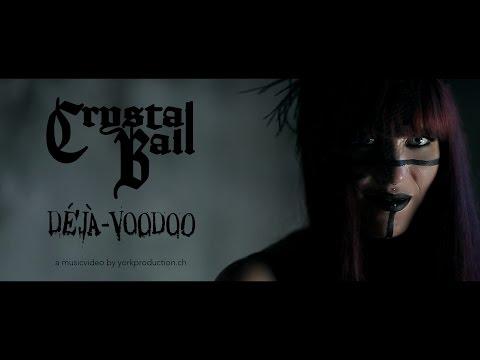 CRYSTAL BALL Deja Voodoo music videos 2016 metal